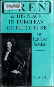 Cover of: Wren and his place in European architecture