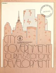 Cover of: City government, tourism & economic development | United States Conference of Mayors.