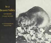 Cover of: In a beaver valley: how beavers change the land.