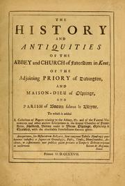 Cover of: The history and antiquities of the abbey and church of Favresham in Kent