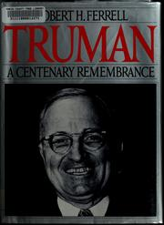 Cover of: Truman, a centenary remembrance