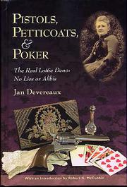 Cover of: Pistols, petticoats, & poker : the real Lottie Denos-- no lies or alibis |