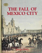 Cover of: The fall of Mexico City