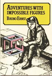 Cover of: Adventures With Impossible Figures | Bruno Ernst