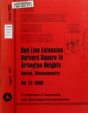 Cover of: Red line extension - Harvard Square to Arlington heights, Boston, Massachusetts, final environmental impact statement and 4(f) statement | Massachusetts Bay Transportation Authority