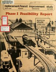 Cover of: Replacement / transit improvement study: south end / Roxbury / Dorchester / mattapan: phase i feasibility report