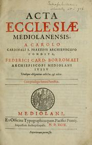 Acta Ecclesiae Mediolanensis by Catholic Church. Province of Milan (Italy)