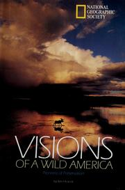 Cover of: Visions of a wild America: pioneers of preservation