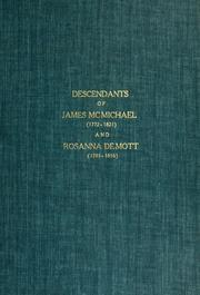 Cover of: Descendants of James McMichael (1772-1821) and Rosanna De Mott (1785-1856)