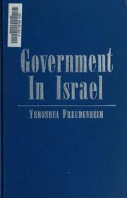 Cover of: Government in Israel | Yehoshu