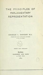Cover of: The principles of parliamentary representation