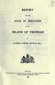 Cover of: Report upon the state of education in the Island of Trinidad