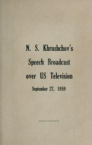 Cover of: Speech broadcast over US television, September 27, 1959