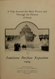 Cover of: A trip around the main picture and through the plateau of states, Louisiana purchase exposition, 1904
