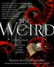 Cover of: The Weird: A Compendium of Strange and Dark Stories