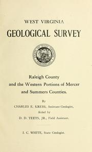 Cover of: Raleigh County and the western portions of Mercer and Summers counties | West Virginia Geological and Economic Survey
