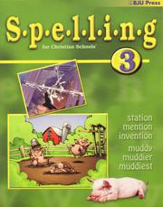 Cover of: Spelling 3 | BJU Press