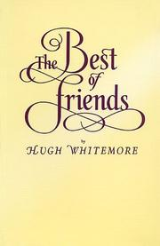 The Best of Friends by Whitemore, Hugh.