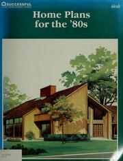 Cover of: Home plans for the '80s | from editors of Home Planners, Inc.