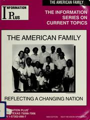 Cover of: The American family, reflecting a changing nation