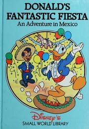 Cover of: Donald's Fantastic Fiesta | Disney Company.