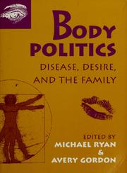 Cover of: Body politics | edited by Michael Ryan & Avery Gordon.