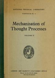 Cover of: Mechanisation of thought processes | National Physical Laboratory (Great Britain)