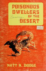 Poisonous dwellers of the desert by Natt Noyes Dodge