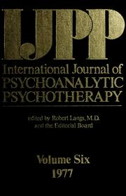 Cover of: International journal of psychoanalytic psychotherapy |