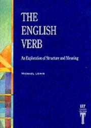 Cover of: The English Verb: An Exploration of Structure and Meaning