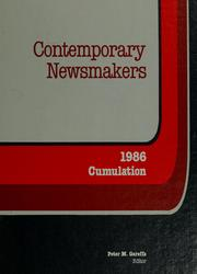 Cover of: Contemporary newsmakers | Gale Research Company.