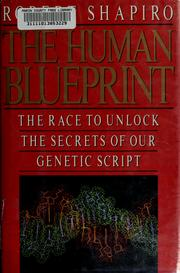 The human blueprint by Shapiro, Robert