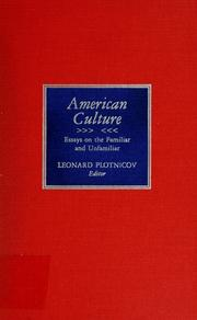 Cover of: American culture | Leonard Plotnicov, editor.