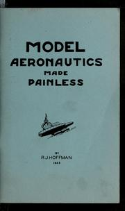Cover of: Model aeronautics made painless
