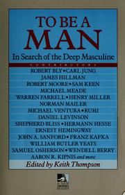 Cover of: To be a man | edited by Keith Thompson.