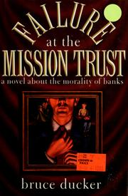 Cover of: Failure at the Mission Trust
