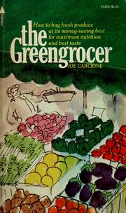 Cover of: The greengrocer | Joe Carcione