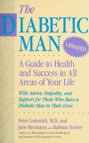 Cover of: The Diabetic Man: A Guide to Health and Success in All Areas of Your Life  | Peter A. Lodewick