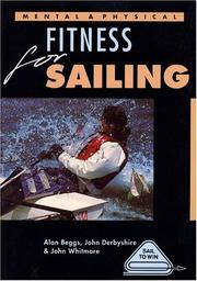 Cover of: Mental and Physical Fitness for Sailing (Sail to Win)