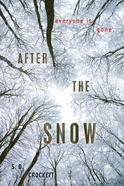 Cover of: After the snow by S. D. Crockett