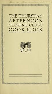 Cover of: The Thursday afternoon cooking club's cook book