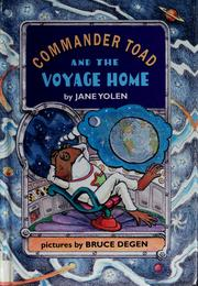 Cover of: Commander Toad and the voyage home | Jane Yolen