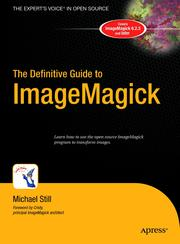 Cover of: The definitive guide to ImageMagick