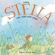 Cover of: When Stella Was Very, Very Small