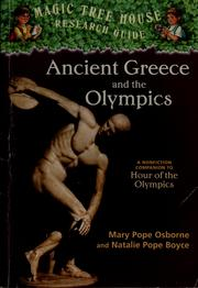 Cover of: Ancient Greece and the Olympics: a nonfiction companion to Hour of the Olympics