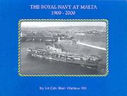 Cover of: The Royal Navy at Malta 1900-2000
