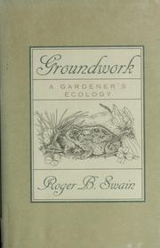 Cover of: Groundwork | Roger B. Swain