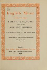 Cover of: English music <1604 to 1904> | Worshipful Company of Musicians