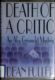 Cover of: Death of a critic | Dean Fuller