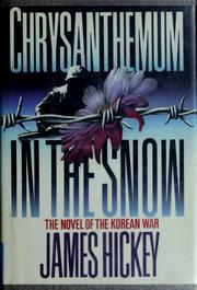 Cover of: Chrysanthemum in the snow | James Hickey